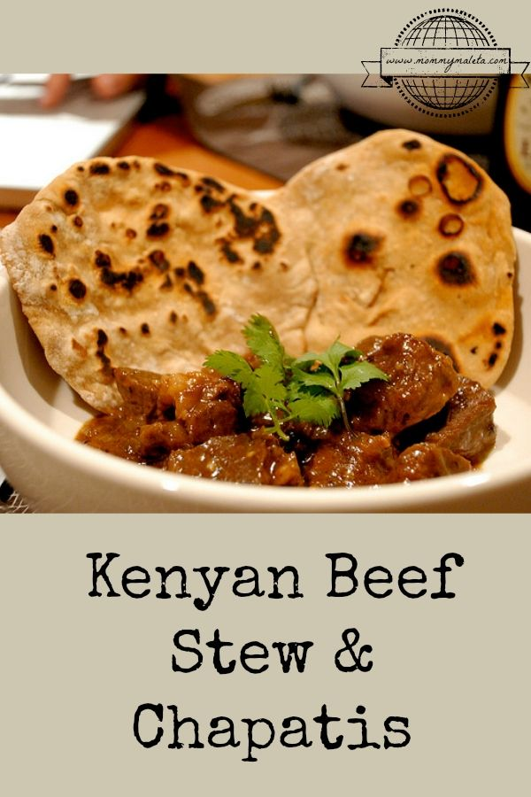Try This Recipe For Mouth Watering Kenyan Beef Stew and Homemade Flat Bread Called #Chapatis. It Hits The Spot, Especially On A Cold Day! #ibabloggers