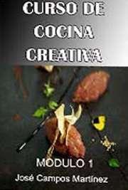 Curso de cocina creativa. Módulo 1