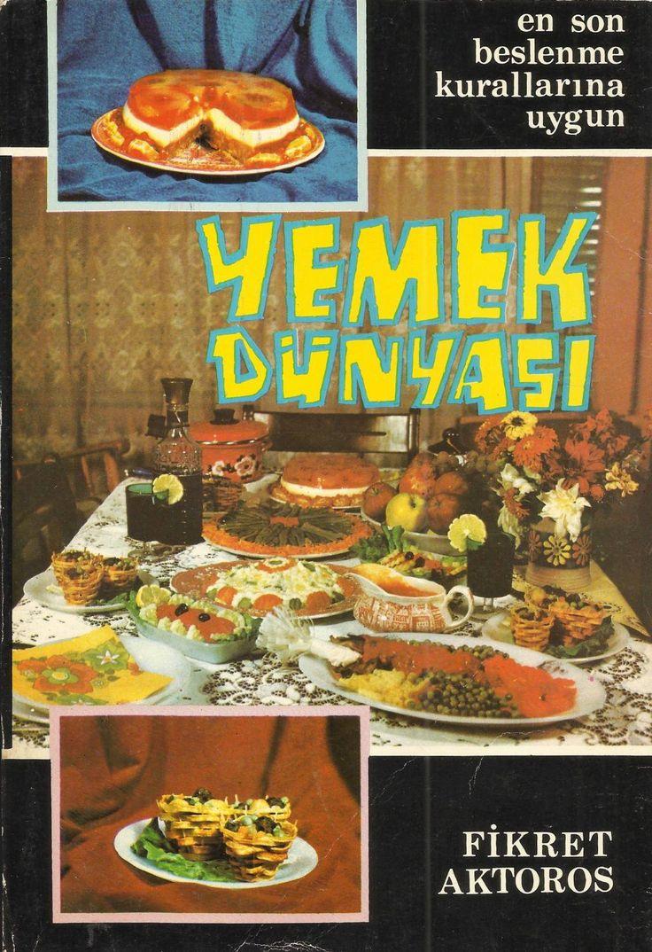 Yemek dünyası fikret aktoros by Canım Annem - issuu