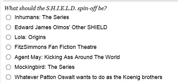 good news: Marvel is making an Agents of SHIELD spin-off (allegedly). This is a very legitimate voting section on empireonline.com. I'm like 99% sure that it would be about Inhumans, but wouldn't it be great to get FitzSimmons fanfiction theatre? :D lol