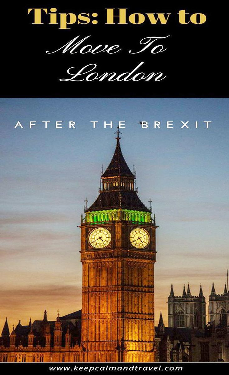 Brexit How To Move To Uk England And London The Ultimate Fee Guide Moving To The Uk Moving To England London