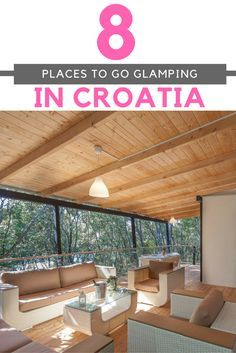 Croatia Travel Blog: Luxury camping, also known as Glamping, has become popular in Croatia. If you're ready for a unique experience, check out our top 8 places to go glamping in Croatia. Click to find out more!