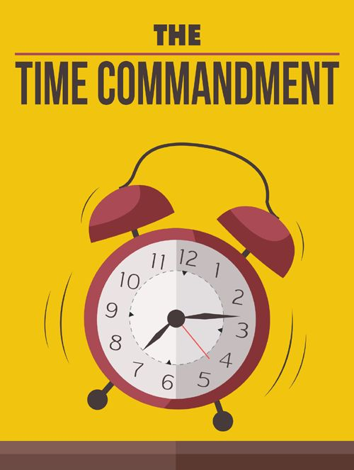 The Time Commandment eBook With MRR.  Get All The Support And Guidance You Need To Be A Success At Time Management!..In This Book, You Will Learn:  The Basics On Time Management Identify Where Your Time Management Is Out Of Control   How Your Time Management Affects Your Life   Tools For Time Management  Using Mantras  And so much more!