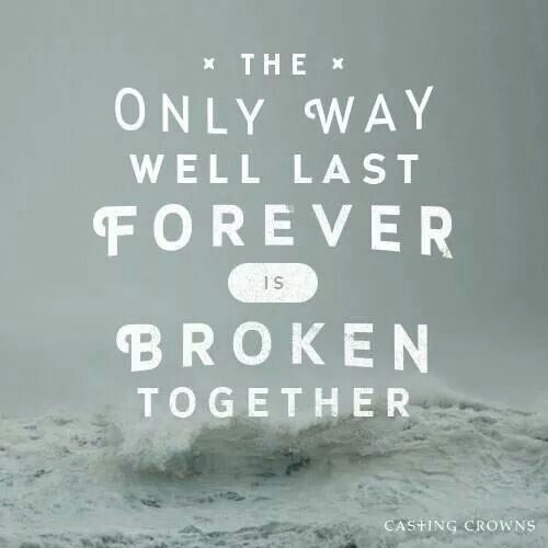 Casting Crowns Broken Together Beautiful Song No Matter Where U Are In Your Marriage