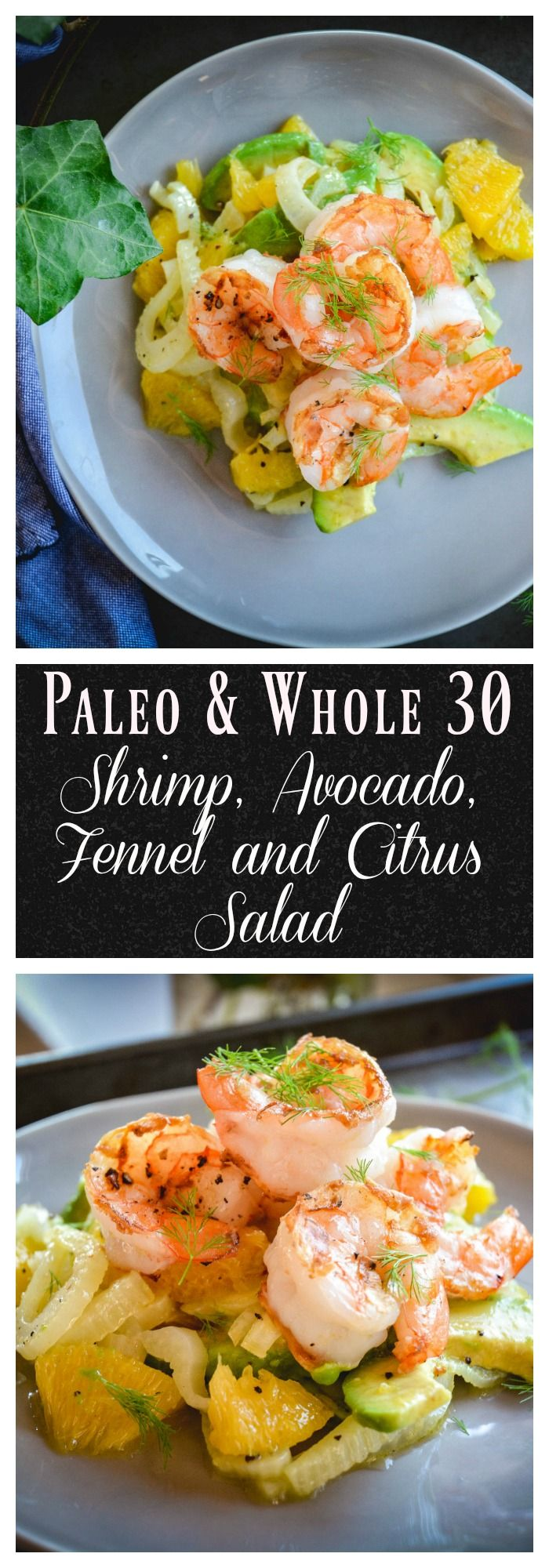 This refreshing salad will have you dreaming of California. It's simple to make with just 4 ingredients. You need avocado, orange, fennel and shrimp to whip up this recipe. #paleo, #whole30, #salad, #whole30salad, #shrimp, #avocado, #15minutemeal, #quickmeal