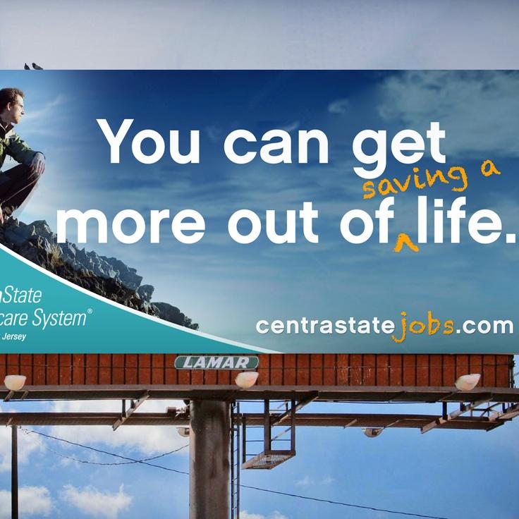 CentraState Healthcare System recruitment billboard #copy #advertising #copywriting #copywriter #billboard