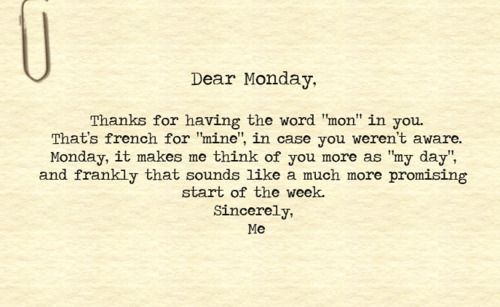 Monday Word Dear Monday, Th...