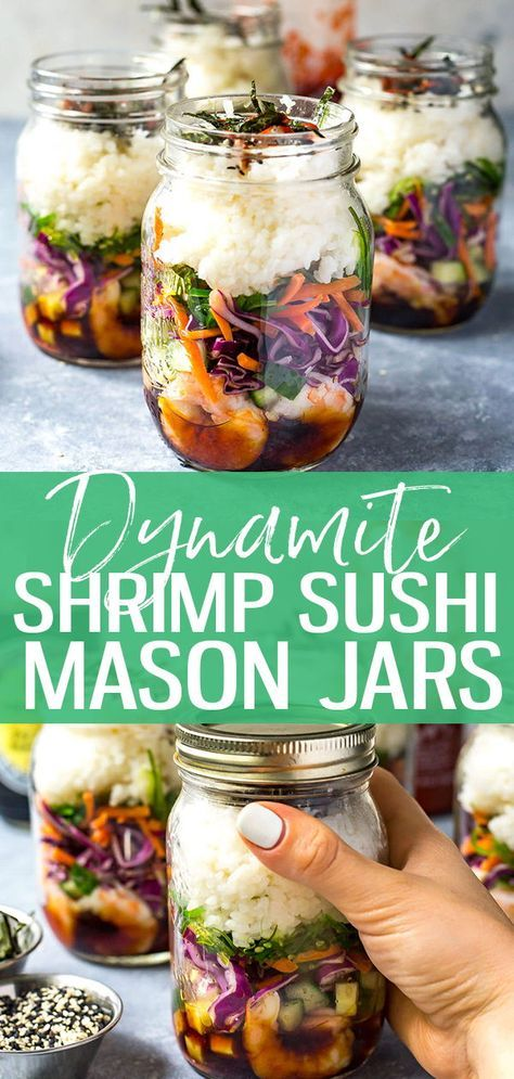 These Dynamite Shrimp Sushi Jars are the perfect grab and go lunch, filled with …