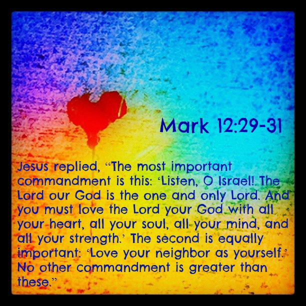Mark 12:29 Jesus Replied, U201cThe Most Important Commandment Is This: U0027