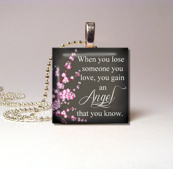 """When you lose someone you love You gain an Angel that you know Cherry Blossom - Heaven (3 Styles Available) 1""""x1""""  Wood Necklace Pendant. $7.95, via Etsy."""