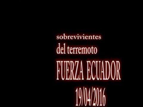 RESCATE SOBREVIVIENTES TERREMOTO ECUADOR 2016