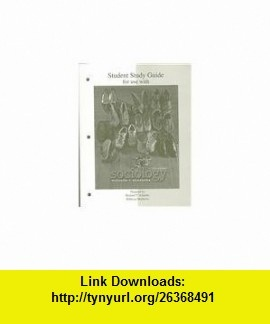 Student Study Guide for use with Sociology 11/e (9780073316680) Richard T. Schaefer , ISBN-10: 0073316687  , ISBN-13: 978-0073316680 ,  , tutorials , pdf , ebook , torrent , downloads , rapidshare , filesonic , hotfile , megaupload , fileserve