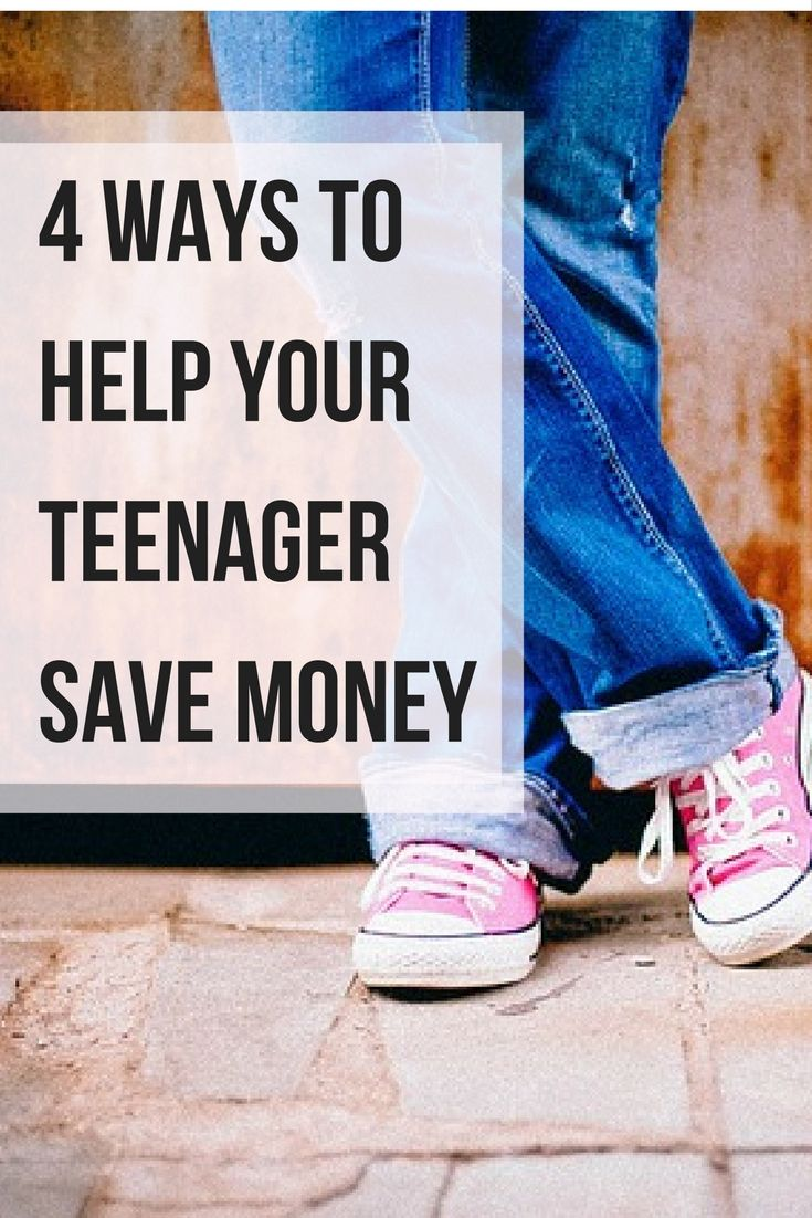 4 Ways To Help Your Teen Save Money