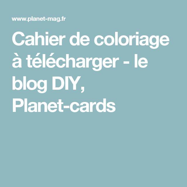 Cahier de coloriage à télécharger - le blog DIY, Planet-cards