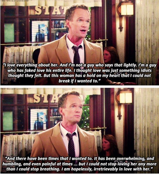 "When Barney realized that he had fallen in love with someone other than himself. | Community Post: 23 Times ""How I Met Your Mother"" Got Way, Way Too Real"