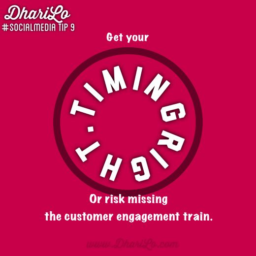 DhariLo Social Media Tip Tuesday: Get Your Timing Right, or Risk Missing the Customer Engagement Train