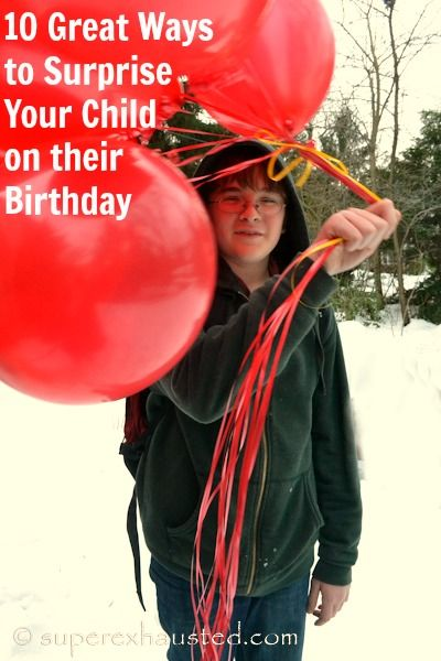 ways to surprise kids on their birthday