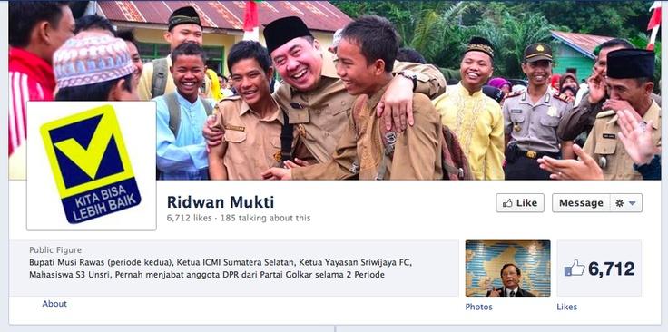 Pak Ridwan Mukti. Mantan Ketua Sriwijaya Football Club sekarang punya Facebook Page dan beriklan di Facebook Ads pula.  Ada rencana apa, Pak?