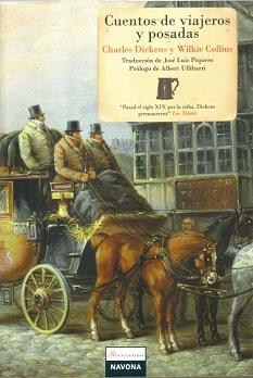 Cuentos de viajeros y posadas. Relatos de una colaboración entre Charles Dickens y Wilkie Collins. Recomendación de la editorial.