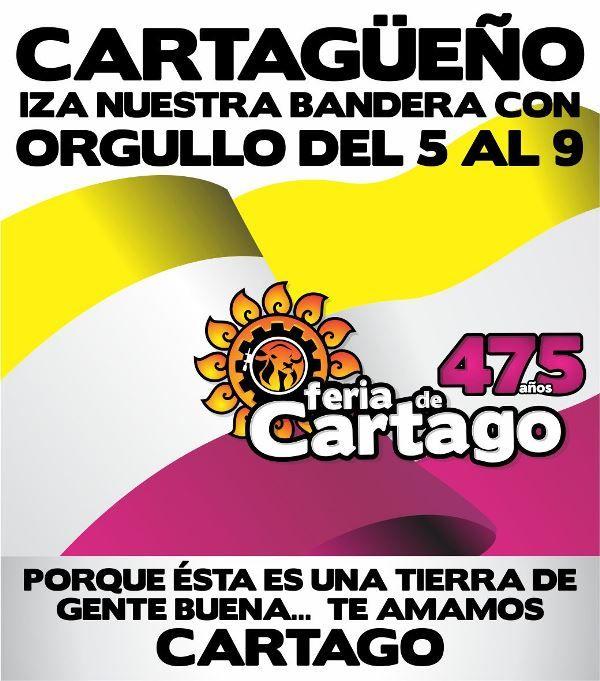 """Iza la bandera de Cartago """"Tierra de gente buena"""" #Cartago475Años"""