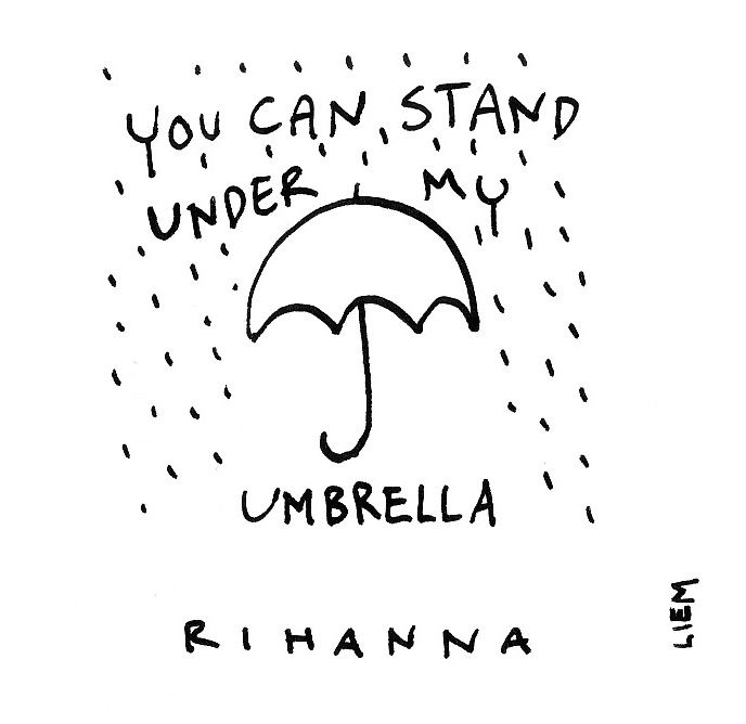 Rihanna. Umbrella. 365 illustrated lyrics project, Brigitte Liem.