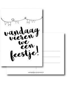 Vandaag vieren we een feestje A6 #quefem #quefemwebshop #winkeltjevananne #design #illustratie #babysitter #babysitplanner #planner #stationary #postcard #kaart #kaartjes #handlettering #interior #interiordesign #party #feest