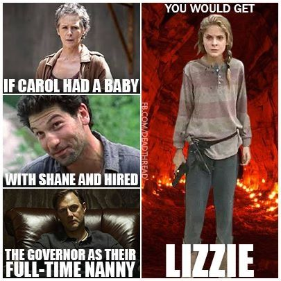 If Carol had a baby with Shane and hired the Governor as the nanny...you would get Lizzie