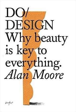 Alan Moore - Why Beauty is Key to Everything.
