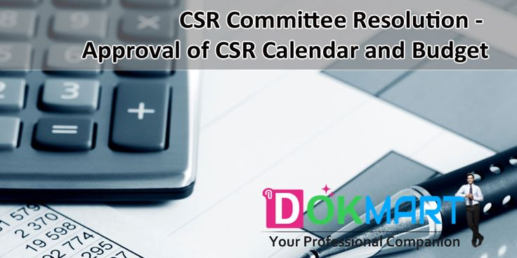 Draft of CSR Committee Resolution along with preamble to consider and approve the CSR Calendar describing the CSR activities planned to be performed by the Company during the particular FY along with proposed budget outlay of the same.