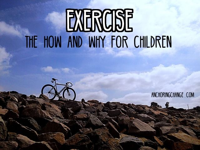 Exercise: The How & Why For Children