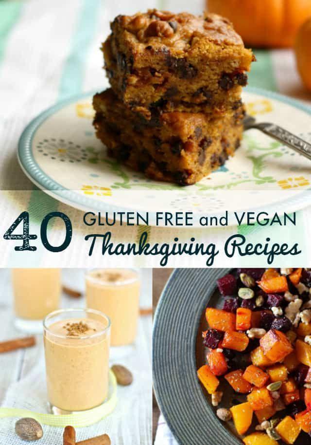40 Vegan And Gluten Free Thanksgiving Recipes Gluten Free