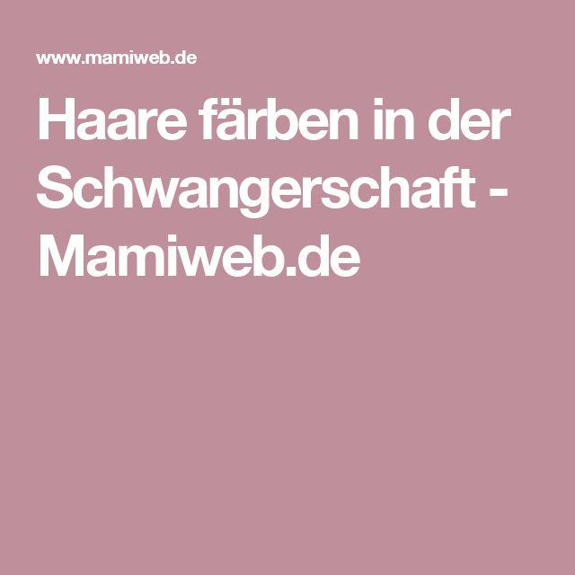 Haare färben in der Schwangerschaft - Mamiweb.de