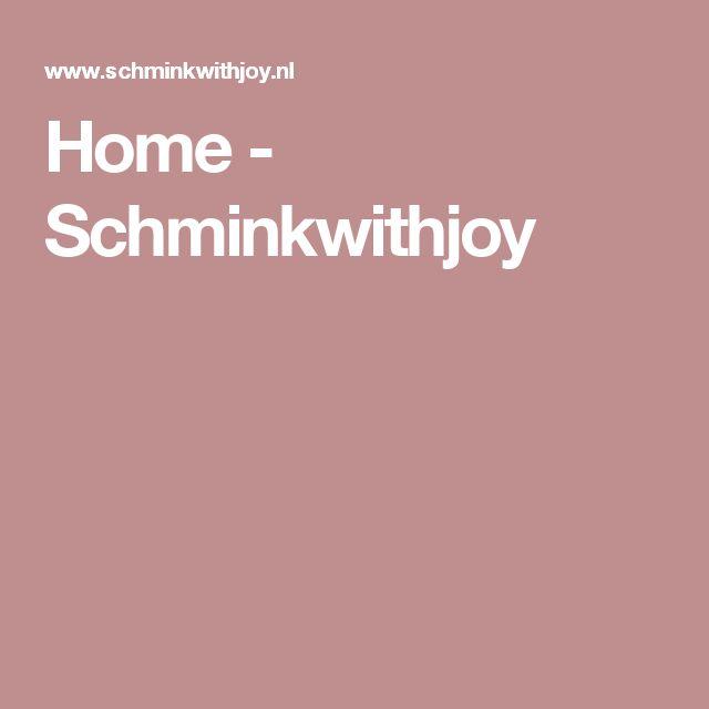 Home - Schminkwithjoy