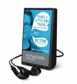 Things a Little Bird Told Me by Biz Stone #audiobook #audioreading #nonfiction
