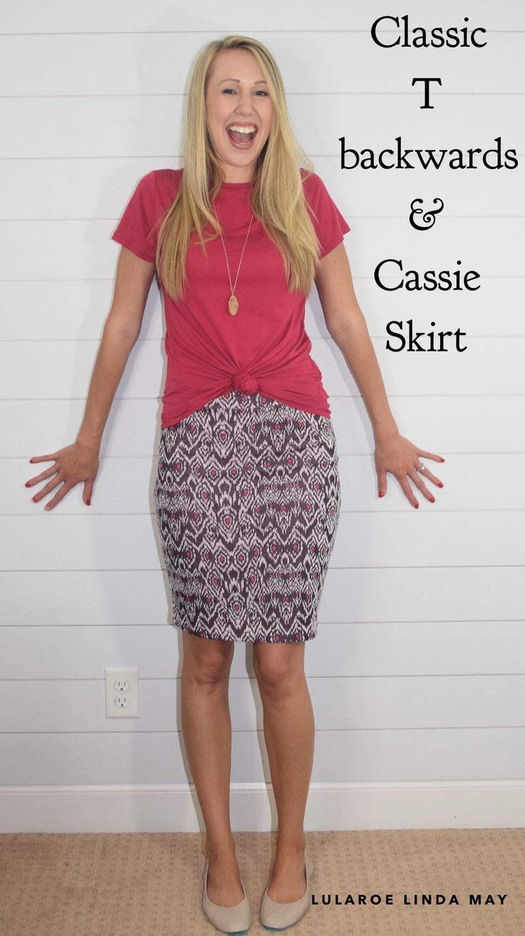 LulaRoe Classic T worn backwards, & Cassie Skirt