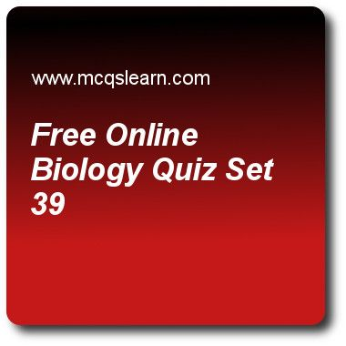 Free Online Biology Quizzes: O level biology Quiz 39 Questions and Answers - Practice biology quizzes based questions and answers to study Online online biology quiz with answers. Practice MCQs to test learning on Online online biology, what is excretion, biotic and abiotic environment, anemia and minerals, genetic engineering and biotechnology quizzes. Online Online online biology worksheets has study guide as all is true for voodoo lily, but, answer key with answers as the flies...