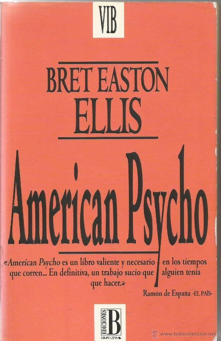 Título: American Psycho    Autor: Bret Easton Ellis