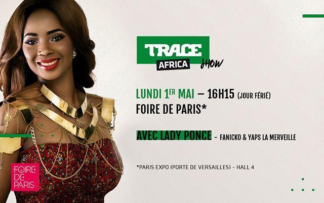 🔥💥🔥💥 La reine du bikutsi @ladyponceofficiel vous donne rendez-vous, le lundi 1er Mai à la @foiredeparis pour un show explosif au stand « TRACE AFRICA SHOW » !  Venez nombreux !!! #TRACEAfrica #WeLoveAfricanMusic #Onestensemble #Africa #Africaunited #TRACEFamily #blackgirlskillingit #exclusivite #savethedate #cameroun #mamafrica #africanqueen #africaisfutur #madeinafrica #culture #roots #originality #savethedate #actlikeaqueen #africanlifestyle #hotsauce #partying #instagood #chill #music