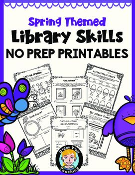 Spring Themed Library Skills- NO PREP PRINTABLES. This booklet contains over 30 pages of spring themed library skills activities!