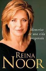 MEMORIAS DE UNA VIDA INESPERADA Autor: REINA NOOR