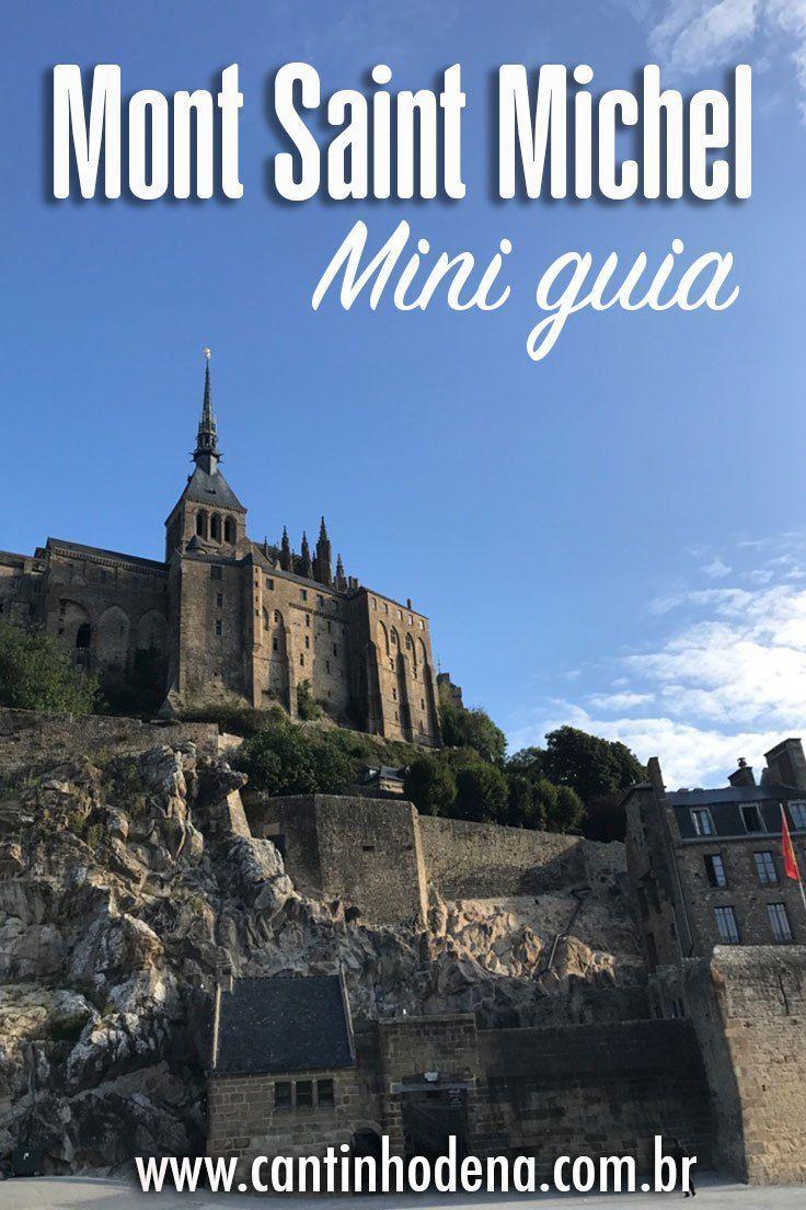 Mini Guia De Viagem Para Mont Saint Michel Cantinho De Ná Guia De Viagem Viagem Roteiros De Viagem