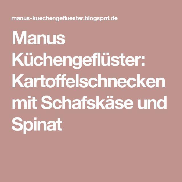 Manus Küchengeflüster: Kartoffelschnecken mit Schafskäse und Spinat