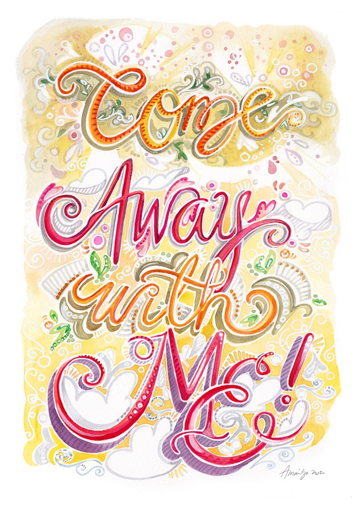 Come Away With Me 8.5x11 art print of original watercolor typography hand-lettering. $17.00, via Etsy.