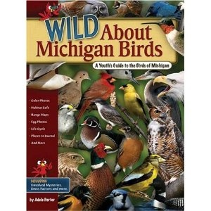 89 best birds of michigan images on pinterest beautiful birds wild about michigan birds a youths guide to the birds of michigan wild about publicscrutiny Gallery