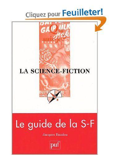 La Science-fiction - Jacques Baudou - Amazon.fr - Livres