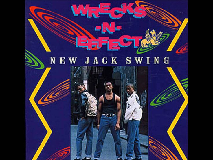 Wreckx-n-Effect | New Jack Swing (Original 12 Inch Mix) |