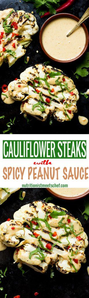 Cauliflower steaks with Spicy Peanut Sauce! This meal takes no more than 30 minutes to make!   Vegan & Gluten free