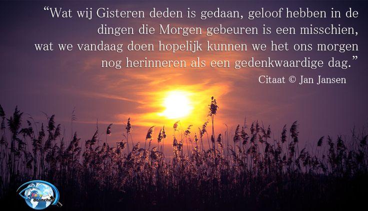 """The post """"We Krijgen altijd een Tweede Kans in het Leven dat is Genaamd Morgen"""" appear on """"Nederlands"""" by Jan Jansen"""