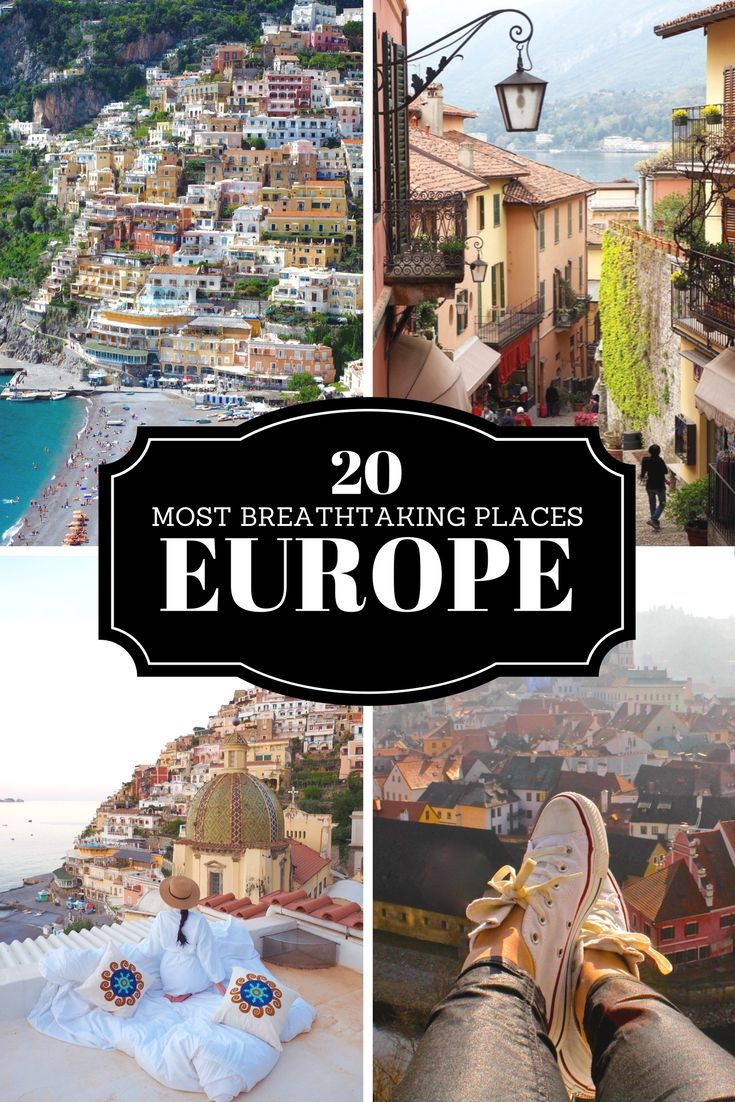 The 20 Most Breathtaking Places to Visit in Europe | WORLD OF WANDERLUST