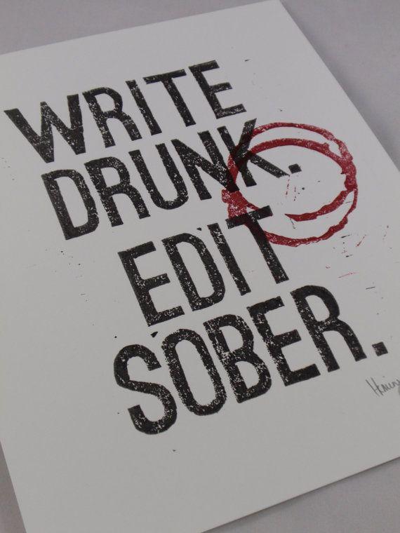 酔いしれて執筆。酔いを覚まして編集。アーネスト・ヘミングウェイ